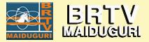 BRTV | Maiduguri